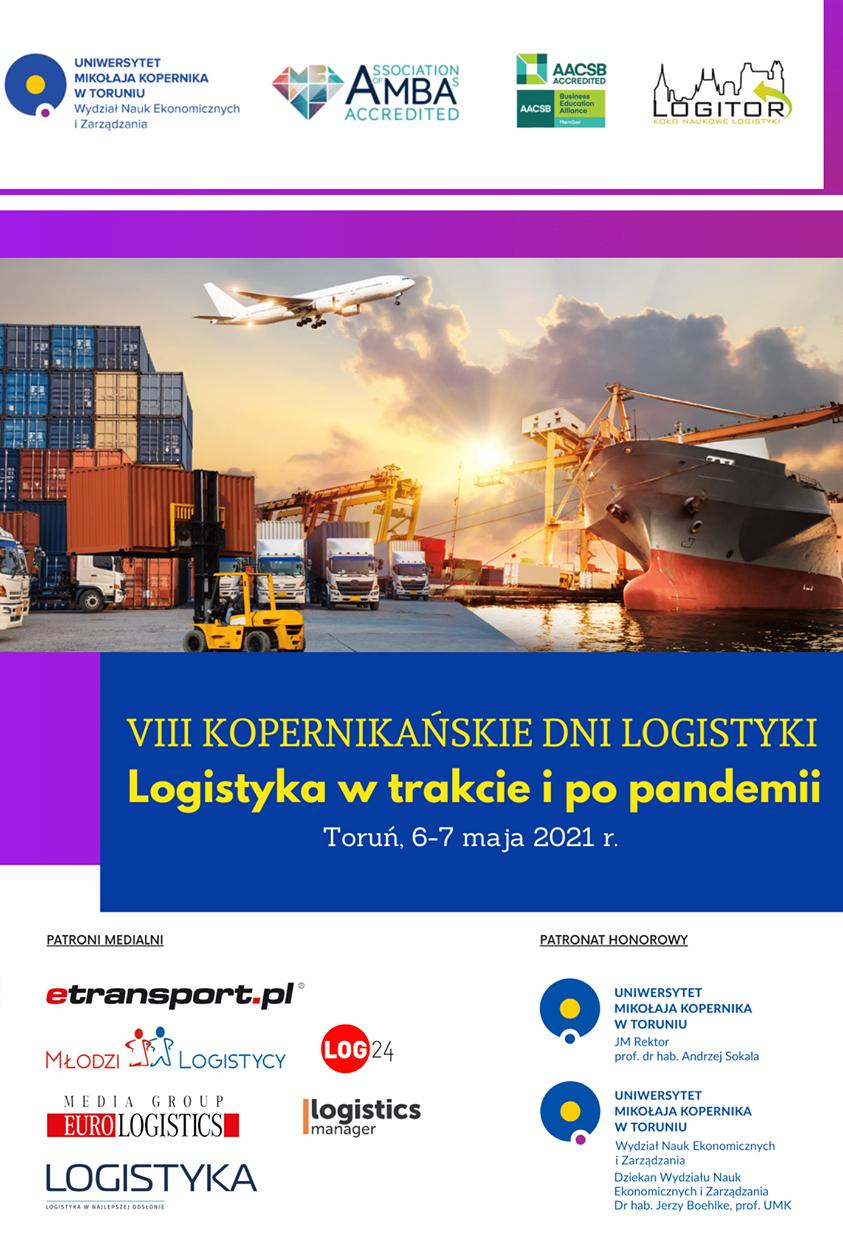 """VIII Kopernikańskie Dni Logistyki ,,Logistyka w trakcie i po pandemii"""""""